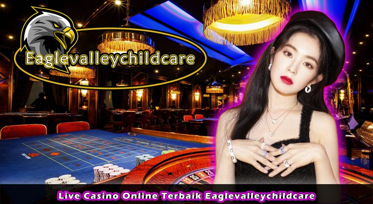 Live Casino Online Terbaik Eaglevalleychildcare