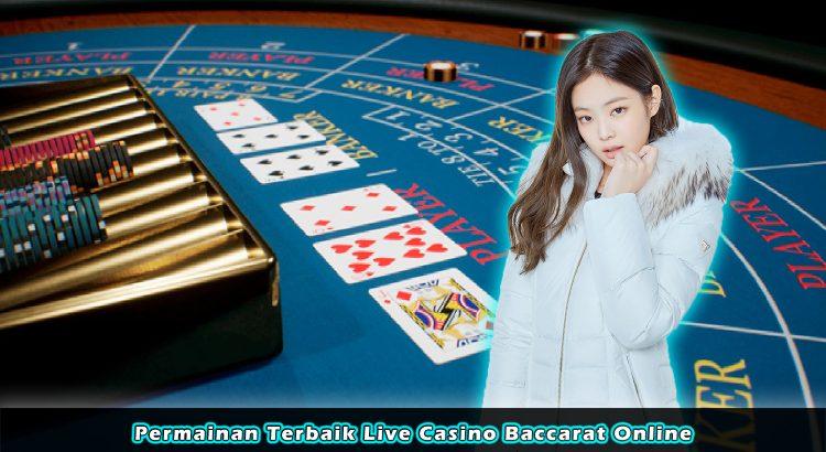 Permainan Terbaik Live Casino Baccarat Online